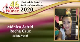 Mónica Astrid Rocha Cruz – Solista Vocal